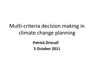 Multi-criteria decision making in climate change planning
