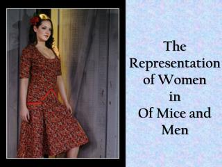 The Representation  of Women  in  Of Mice and Men