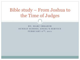 Bible study – From Joshua to the Time of Judges