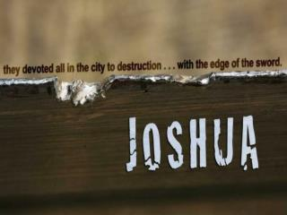 Who was Joshua?