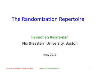 The Randomization Repertoire
