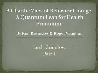 Leah Gramlow Part I