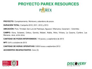 PROYECTO PAREX RESOURCES