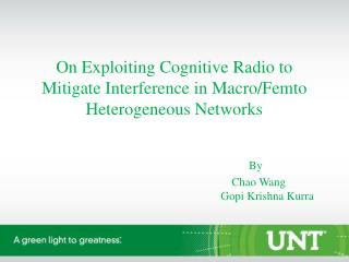 On Exploiting Cognitive Radio to  Mitigate  Interference in Macro/Femto Heterogeneous Networks By