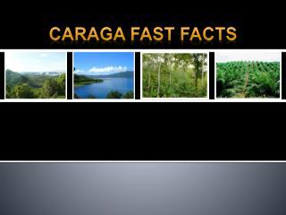 CARAGA FAST FACTS