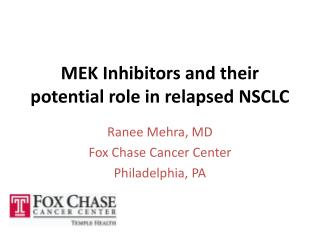 MEK Inhibitors and their potential role in relapsed NSCLC