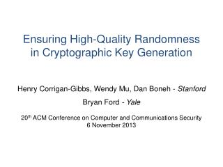 Ensuring High-Quality Randomness in Cryptographic Key Generation