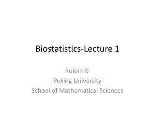 Biostatistics-Lecture 1