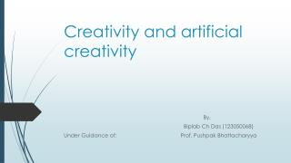 Creativity and artificial creativity