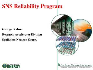 SNS Reliability Program