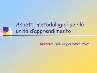 Aspetti metodologici per le unità d'apprendimento