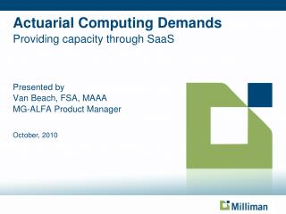 Actuarial Computing Demands Providing capacity through SaaS