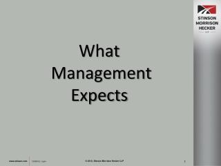 What  Management  Expects