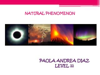 NATURAL  PHENOMENON