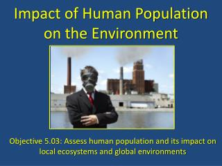 Impact of Human Population on the Environment