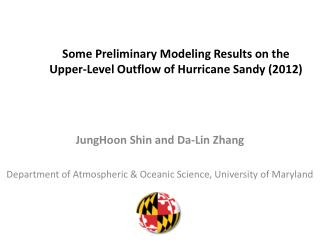 Some Preliminary Modeling Results on the Upper-Level Outflow of Hurricane Sandy (2012)