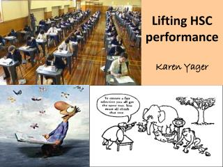 Lifting HSC performance Karen Yager