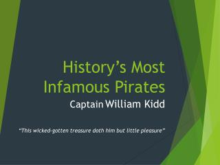 History's Most Infamous Pirates