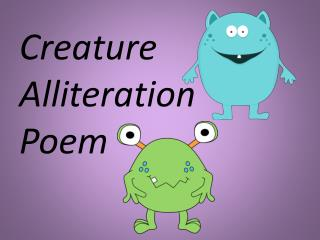 Creature Alliteration Poem