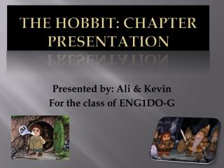 The Hobbit: Chapter Presentation