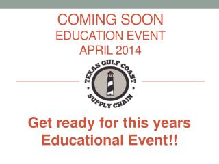 coming soon Education event april  2014