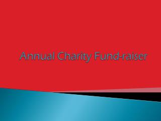 Annual Charity Fund-raiser