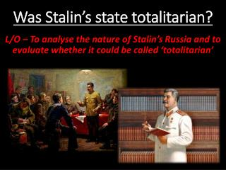 Was Stalin's state totalitarian?