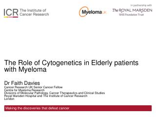 The Role of  Cytogenetics  in Elderly patients with Myeloma