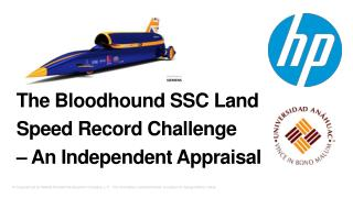 The Bloodhound SSC Land Speed Record Challenge – An Independent Appraisal