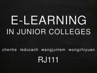 E-LEARNING IN JUNIOR COLLEGES