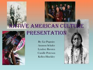 Native American Culture Presentation