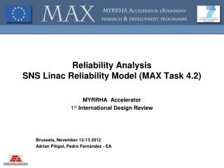 Reliability Analysis SNS Linac Reliability Model (MAX Task  4.2)