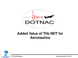 Added Value of THz NDT for Aeronautics