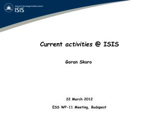 Current  activities  @ ISIS