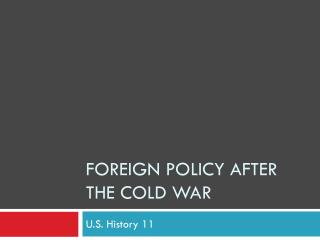 Foreign Policy After the Cold War