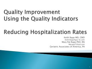 Quality Improvement Using the Quality Indicators Reducing  Hospitalization  Rates