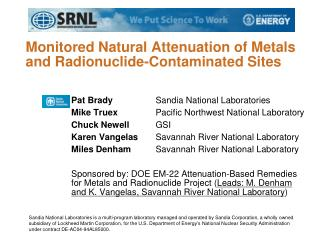 Monitored Natural Attenuation  of Metals and Radionuclide-Contaminated Sites