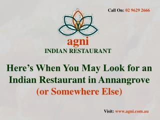 Agni - An Indian Restaurant In Annangrove