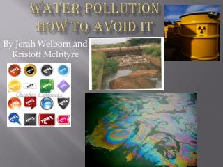 WATER POLLUTION How to Avoid It