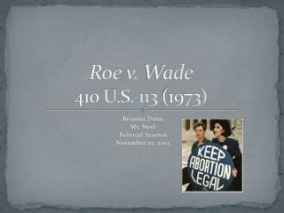 Roe  v.  Wade 410 U.S. 113 (1973)