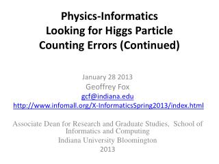 Physics-Informatics  Looking for Higgs Particle Counting Errors (Continued)