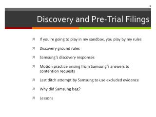 Discovery  and Pre-Trial Filings