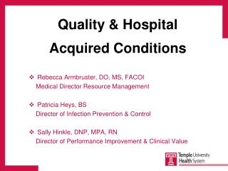 Quality & Hospital  Acquired Conditions