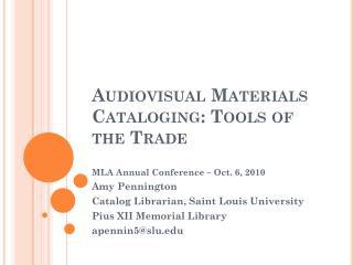 Audiovisual Materials Cataloging: Tools of the Trade