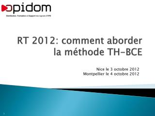 RT 2012: comment aborder la méthode TH-BCE