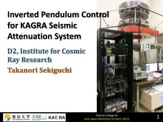 Inverted Pendulum Control for KAGRA Seismic Attenuation System