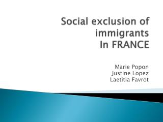 Social exclusion of immigrants   In FRANCE