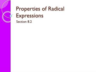 Properties of Radical Expressions