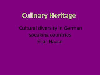 Cultural diversity in German speaking countries  Elias Haase