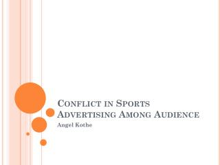 Conflict in Sports Advertising Among Audience